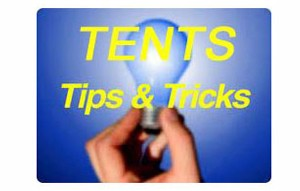 Tips & Tricks When Using Your Tent